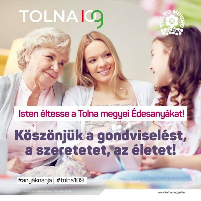 Isten éltesse a Tolna megyei Édesanyákat!